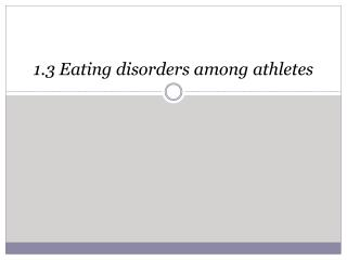 1.3 Eating disorders among athletes