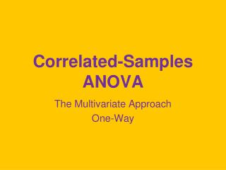 Correlated-Samples ANOVA