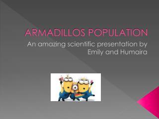 ARMADILLOS POPULATION