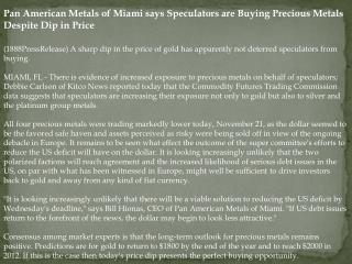 Pan American Metals of Miami says Speculators are Buying Pre