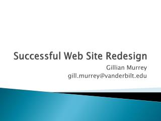 Successful Web Site Redesign
