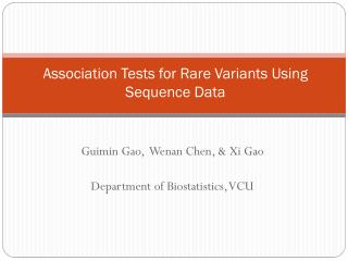 Association Tests for Rare Variants Using Sequence Data