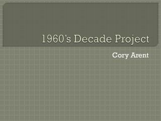 1960's Decade Project