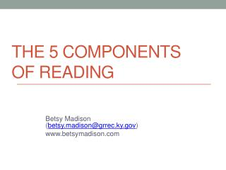 The 5 Components of reading