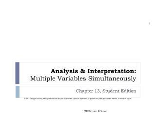 Analysis & Interpretation: Multiple Variables Simultaneously