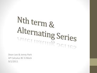 Nth term & Alternating Series