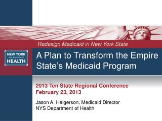A Plan to Transform the Empire State's Medicaid Program