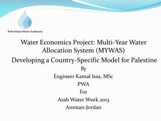 Water Economics Project: Multi-Year Water Allocation System (MYWAS)