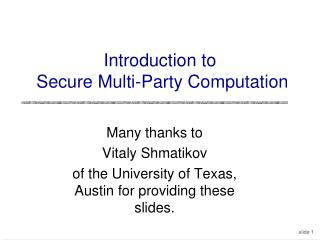 Introduction to  Secure Multi-Party Computation