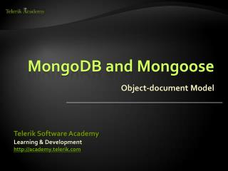 MongoDB and Mongoose