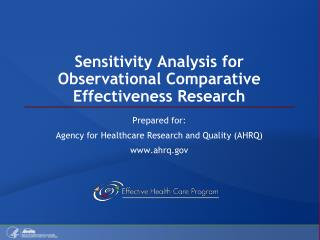 Sensitivity Analysis for Observational Comparative Effectiveness Research