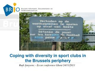 Coping  with di versity  in sport clubs in the Brussels periphery