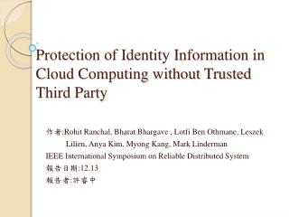Protection of Identity Information in Cloud Computing without Trusted Third Party