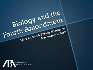 Biology and the Fourth Amendment