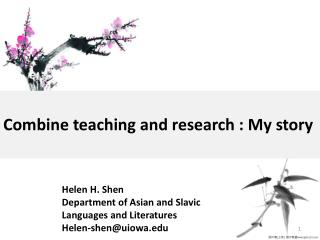 Combine teaching and research :  My  story