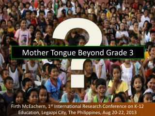 Mother Tongue Beyond Grade 3