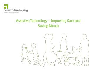 Assistive Technology – Improving Care and Saving Money
