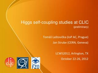 Higgs self-coupling studies at CLIC (preliminary)