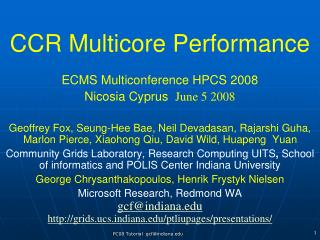CCR Multicore Performance
