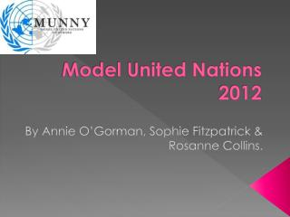 Model  United Nations 2012