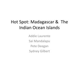 Hot Spot: Madagascar & The Indian Ocean Islands
