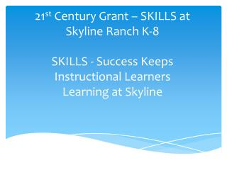 What is a 21 st  Century Grant?
