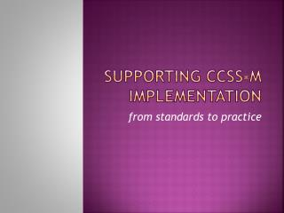Supporting CCSS-M Implementation