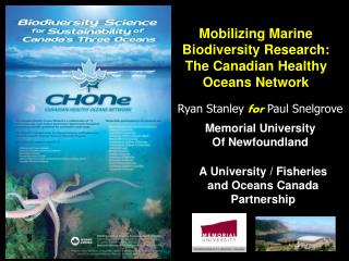 Mobilizing Marine Biodiversity Research: The Canadian Healthy Oceans Network