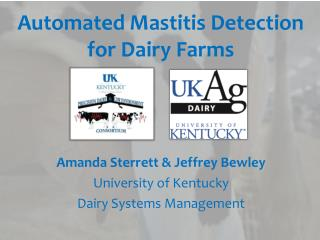Automated  Mastitis Detection for  Dairy Farms
