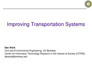 Improving Transportation Systems