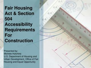 Fair Housing Act & Section 504 Accessibility Requirements For Construction