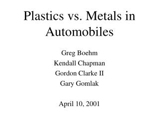 Plastics vs. Metals in Automobiles