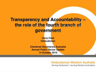 Transparency and Accountability – the role of the fourth branch of government