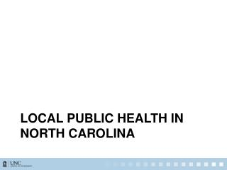 Local public health in north  carolina