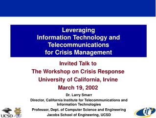 Leveraging  Information Technology and Telecommunications  for Crisis Management