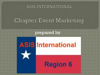 ASIS INTERNATIONAL Chapter Event Marketing