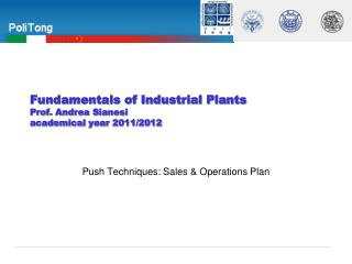 Fundamentals of Industrial Plants   Prof.  Andrea  Sianesi academical year 2011/2012