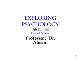 EXPLORING PSYCHOLOGY (7th Edition) David Myers
