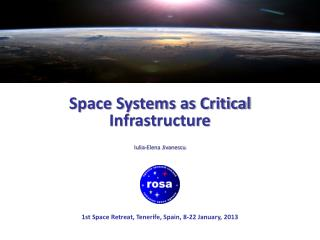 Space Systems as Critical Infrastructure Iulia-Elena Jivanescu