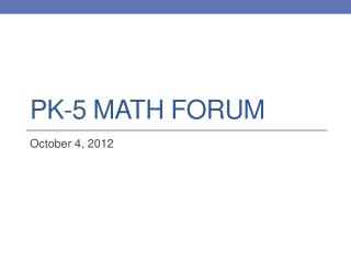 PK-5 Math Forum