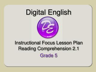 Instructional Focus Lesson Plan Reading Comprehension 2.1 Grade 5