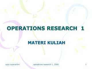 OPERATIONS RESEARCH  1