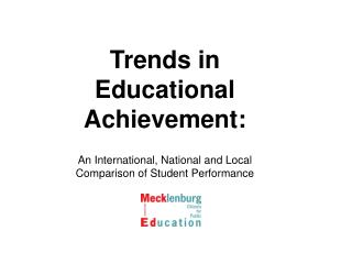 Trends in Educational Achievement: