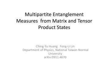 Multipartite Entanglement Measures from Matrix and Tensor Product States