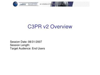 Session Date: 08/31/2007 Session Length: Target Audience: End Users