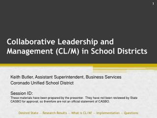 Collaborative Leadership and Management (CL/M) in School Districts