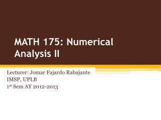 MATH 175: Numerical Analysis II