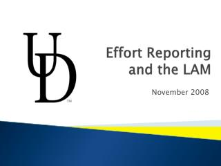 Effort Reporting  and the LAM