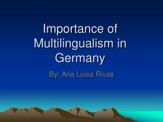 Importance of Multilingualism in Germany
