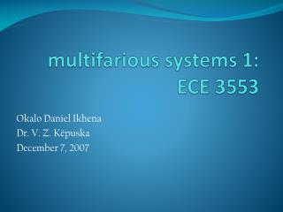 m ultifarious systems 1: ECE 3553